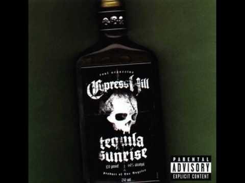 Cypress Hill Tequilla Sunrise HQ