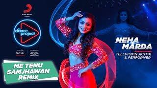 Samjhawan - Remix  Neha Marda  Wedding Dance  Bollywood Choreography  The Dance Project