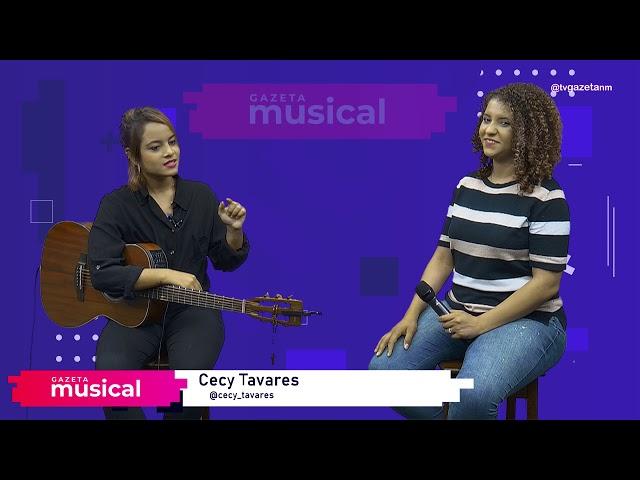 Cecy Tavares - Gazeta Musical (Bloco 2)