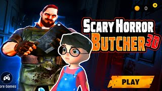 SCARY Horror BUTCHER 3D Game 2020 - Gameplay - Walkthrough [Android - IOS] By Million Gamerz Studio