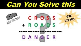 Crypt Arithmetic Tutorial   Problem #3    Cross+roads=danger Problem   For Cat