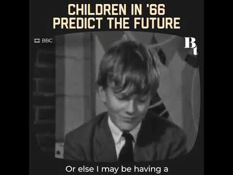 Believe It or Not. Children in 1966 Predict the Future & whatever they Predicted has come True