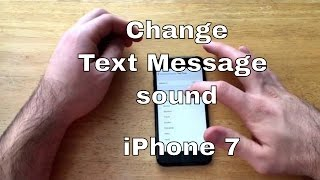How to Change text message tone on iPhone 7/7+
