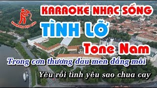 Karaoke Tình Lỡ - beat chuẩn, karaoke nhạc sống, tone nam