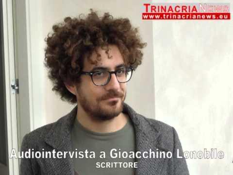 Gioacchino Lonobile (audiointervista)