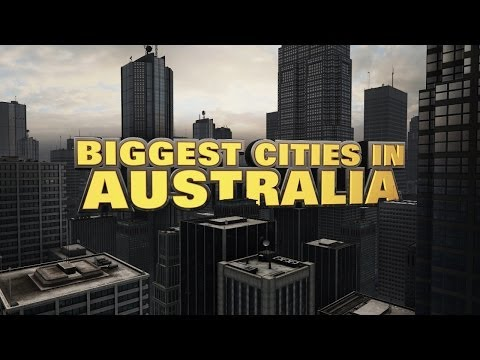 Top Ten Biggest Cities in Australia 2014