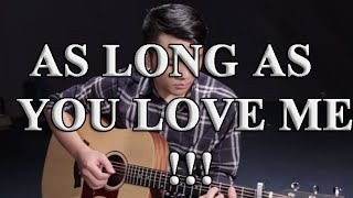 hướng dẫn As long as you love me (Justin Bieber)