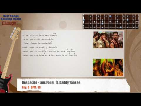 Despacito - Luis Fonsi  ft. Daddy Yankee Bass Backing Track with chords and lyrics