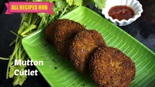 mutton cutlet recipe- All Recipes Hub