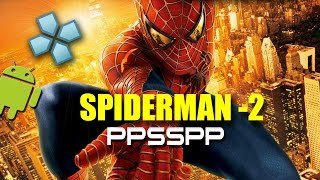 Spider-Man 2 Sony PSP on Android [PPSSPP 0.9.7.2 with Settings]