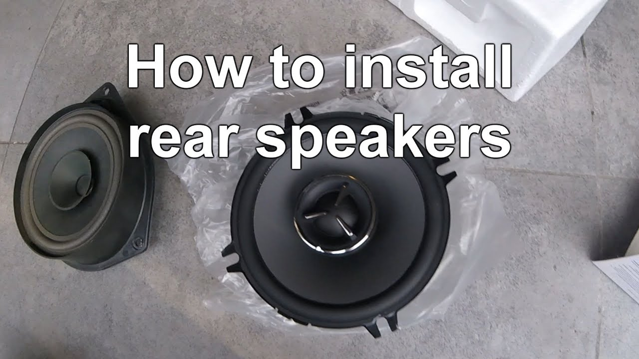 how to install upgrade rear speakers in your car easy diy youtube. Black Bedroom Furniture Sets. Home Design Ideas