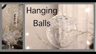 Christmas Decorating 2016  | Hanging Balls and Ornaments