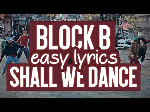BLOCK B - Shall we Dance   (Easy Lyrics)   Pronunciación