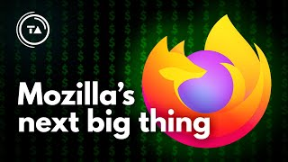 Mozilla is finally moving beyond Firefox!
