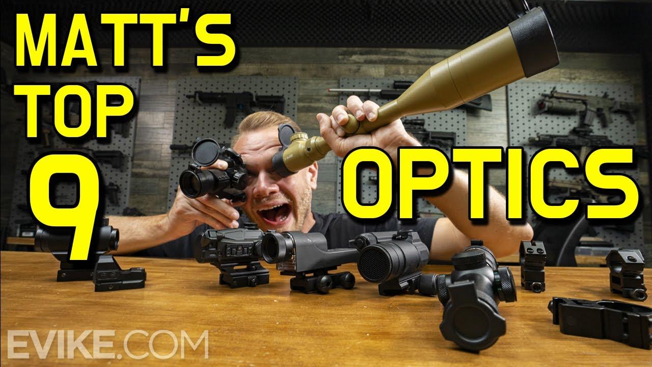 Matt's Top 9 Airsoft Optics