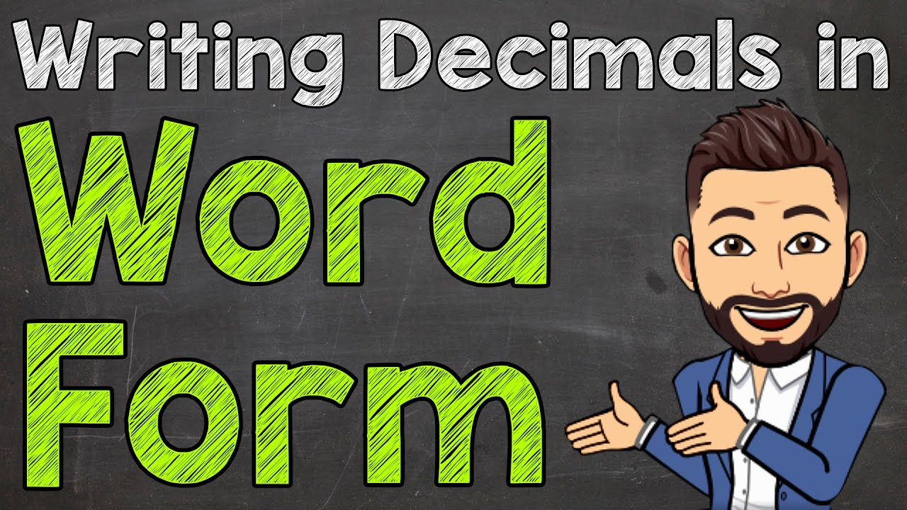 How to Write Decimals in Word Form  Math with Mr. J