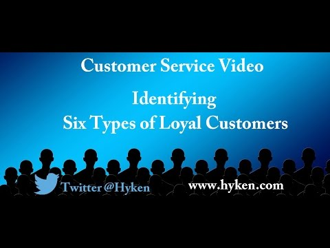 Learn the Six Types of Loyal Customers: Customer Service Training