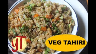 Vegetable Tahiri Recipe - Veg Pulao Recipe