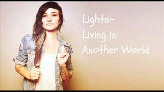 Lights- Living in Another World