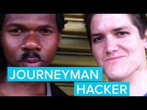 """Meet the Homeless """"Journeyman Hacker"""""""