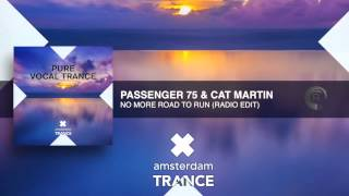 Passenger 75 & Cat Martin - No More Road To Run (Radio Edit)