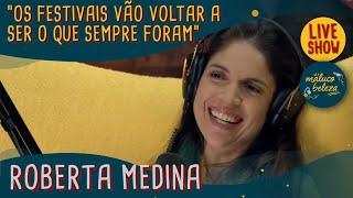 Roberta Medina - Empresária - MALUCO BELEZA LIVESHOW