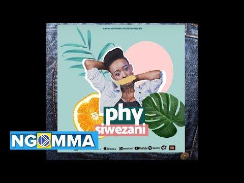 PHY - SIWEZANI (Official Video)