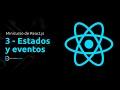 Minicurso de React.js (3) - Los estados y los eventos