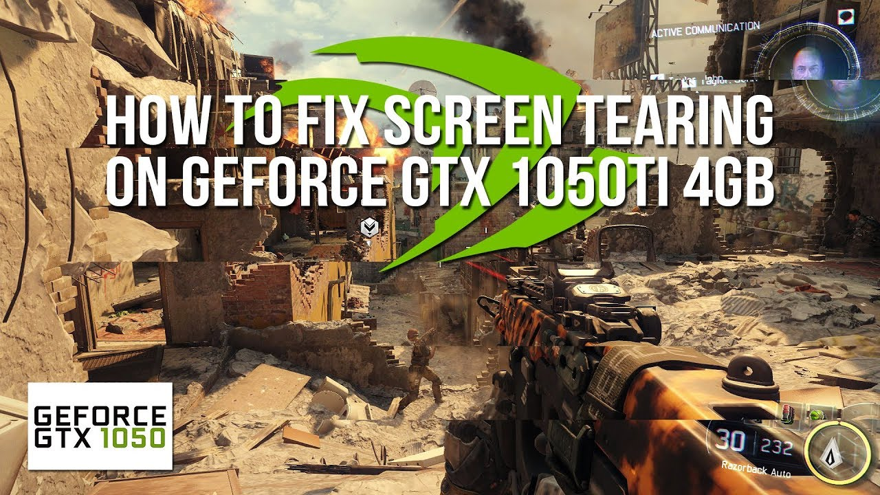 How To Fix Screen Tearing On GeForce GTX 1050Ti 4GB (Solution #1)