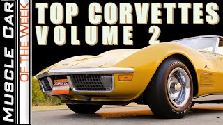 Top Corvettes Volume 2 - Muscle Car Of The Week Episode 369