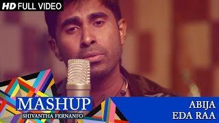 Video Mashup Cover - Abija/Eda Raa | Shivantha Fernando download MP3, 3GP, MP4, WEBM, AVI, FLV Agustus 2018