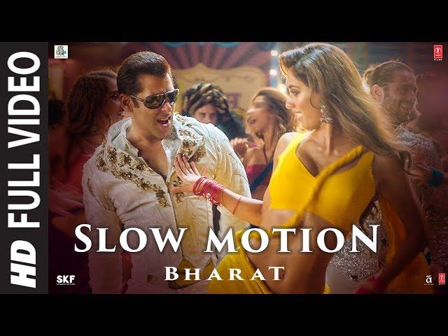 Full Video: Slow Motion | Bharat| Salman Khan,Disha Patani| Vishal &Shekhar Feat.Nakash A,Shreya G