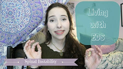 Living with EDS: Spinal Instability