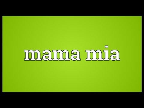 Mama mia Meaning
