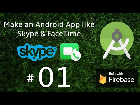 Android Studio Video Chat App Like Skype & FaceTime - Android Video Call App Tutorial 01