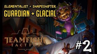 Elementalist + Shapeshifter + Guardian +Glacial  | Teamfight Tactics | TFT | LoL Auto Chess