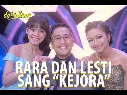 """Rara dan Lesti Sang """"KEJORA"""""""