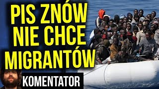 PIS Znów Nie Chce Imigrantów w Polsce - Odrzucamy PLAN ONZ - Stracimy Pieniądze? Analiza Komentator