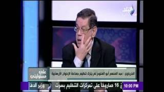 بالفيديو.. «الخرباوي»: «أبو الفتوح» إخواني حتى النخاع.. ويحلم بمنصب «المرشد»