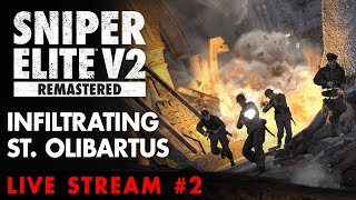 Sniper Elite V2 Remastered - Infiltrating the Church of St Olibartus