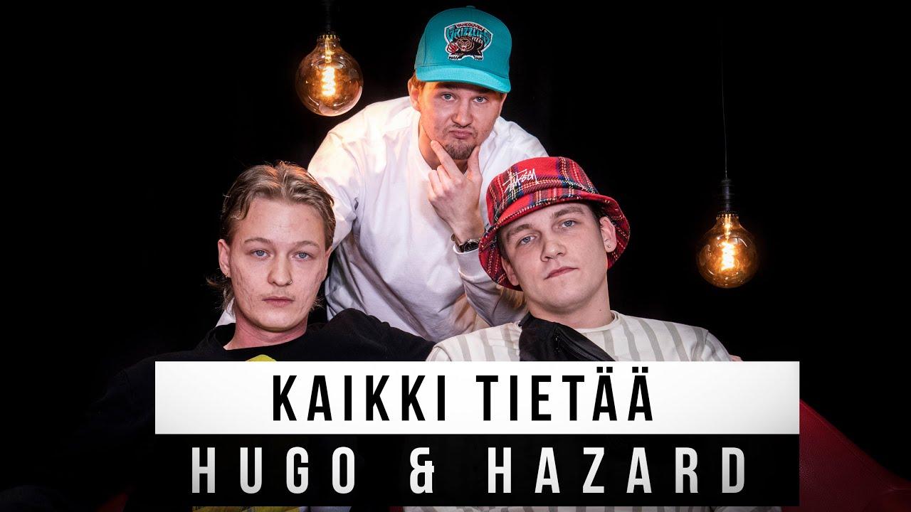 KAIKKI TIETÄÄ - HAASTIKSESSA HUGO & HAZARD / FEAT.FI