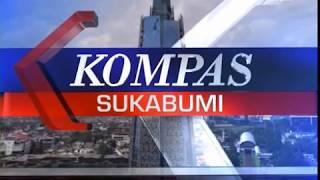KOMPAS TV SUKABUMI 08 05 2018 SEG 2