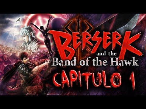 Berserk and the Band of the Hawk I Capítulo 1 I Let's Play I Español I Ps4 I 1080p