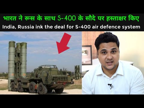 India, Russia ink the $ 5.2 billion deal for S-400 air defence system
