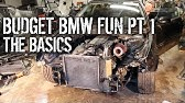 Budget BMW Fun Pt 1 - The Basics