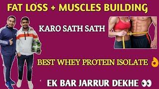Fat loss + muscles building ka…