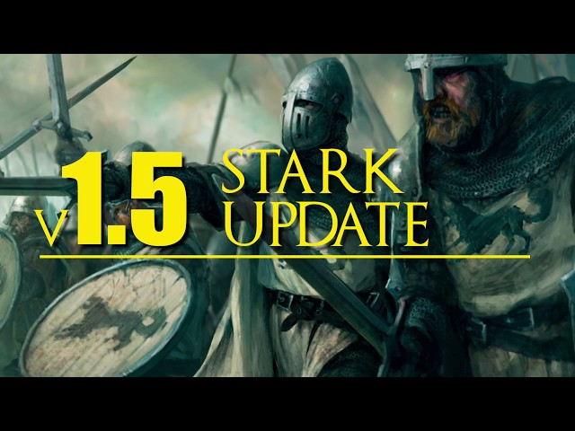 House Stark v.1.5 updates for A Song of Ice and Fire the Miniatures Game