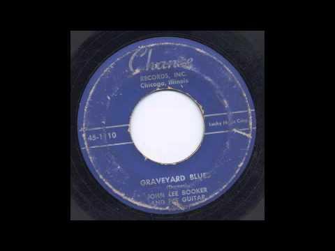 JOHN LEE BOOKER - GRAVEYARD BLUES - CHANCE