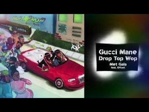 Gucci Mane Met Gala (feat. Offset)[Best Clean Edit] Clean Nation