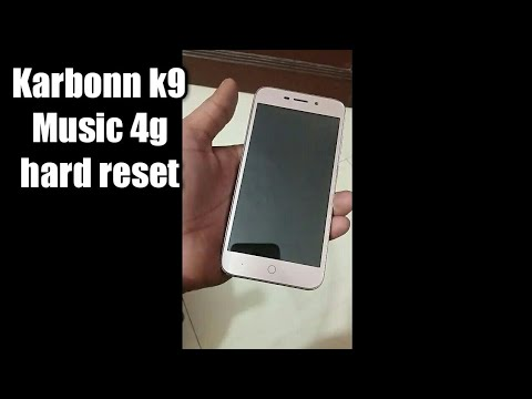 Karbonn K9 Music 4g hard reset pattern unlock successfully not frp
